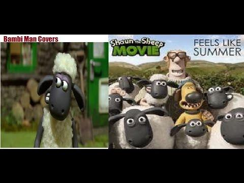 Feels Like Summer Cover By Brandon Croker Shaun The Sheep Movie Theme Bambi  M..