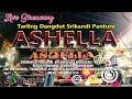 Tarling Dangdut Srikandi Pantura ASHELLA | Panyurungan Bojonegara Tambakdahan | Session 1