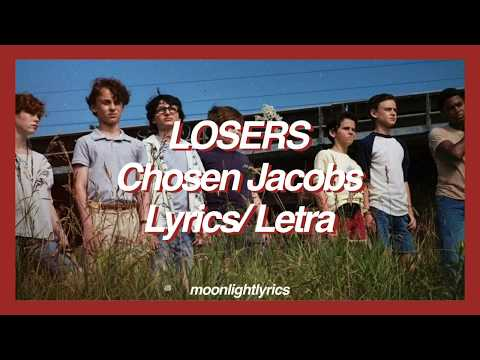 Chosen Jacobs/ Losers  + Letra