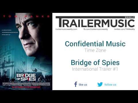 Bridge of Spies - International Trailer #1 Music #2 (Confidential Music - Time Zone)