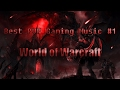 Best PVP Gaming Music #1 [ World of Warcraft ]