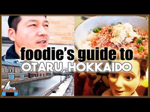 Amazing Foods & Attractions of Otaru (Hokkaido, Japan)