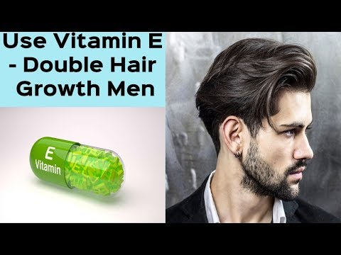 How To Use VITAMIN E OIL CAPSULE For Double Hair Growth Men - Stop Hair Loss, baldness & Regrow Hair