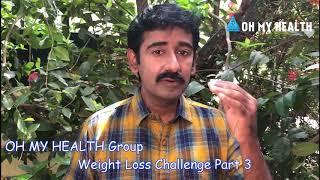 Oh My Health Weight Loss challenge Part 3