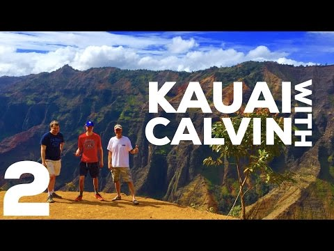 Kauai With Calvin, Day 2! Waimea Canyon, and More!