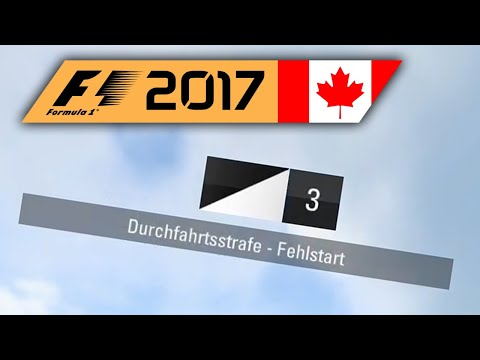 FRÜHSTART? | Kanada 1/2 🎮 F1 2017 #19