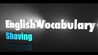 English Vocabulary - Shaving & facial hair styles