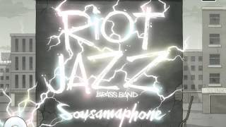 08 Riot Jazz Brass Band - Necropolis [First Word Records]