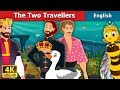The Two Travellers Story in English | Bedtime Stories | English Fairy Tales