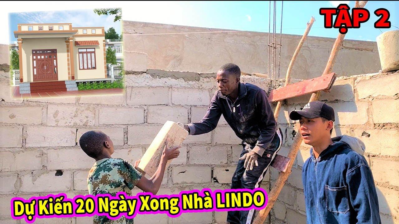 Quanglinhvlogs || Dự Kiến Nhà LINDO Sẽ Hoàn Thành Trong Vòng 20 Ngày Ăn Tân Gia ( Tập 2 )