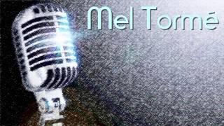 Mel Tormé - It