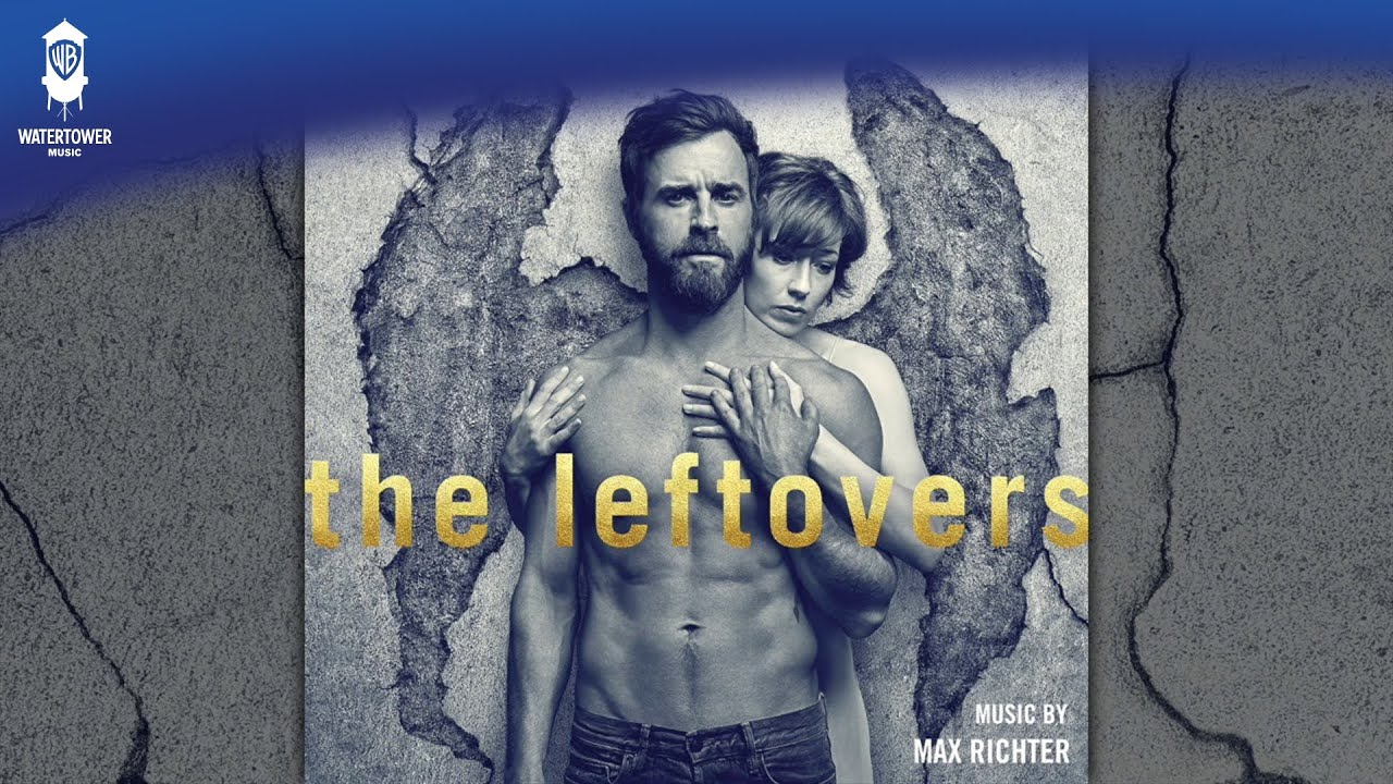 Download The Leftovers S3 Official Soundtrack   And Know The Place For The First Time   WaterTower