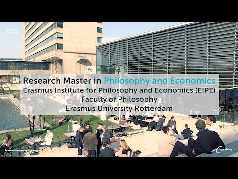 Research Master in Philosophy and Economics at Erasmus University Rotterdam