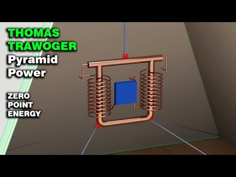 Free Energy Generator, THOMAS TRAWOGER Pyramid Power, Zero point energy