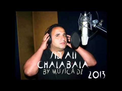 Sid Ali Chalala Galou By Music DZ