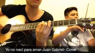 Yo No Nací Para Amar-Juan Gabriel-Cover