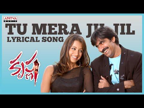 Tu Mera Jil Full Song With Lyrics - Krishna Songs - Ravi Teja, Trisha Krishnan, Chakri
