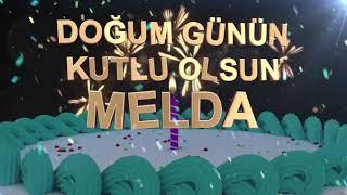 İyi ki doğdun MELDA - İsme Özel Doğum Günü Şarkısı