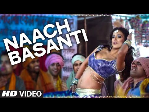Naach Basanti Video Song - Miss Tanakpur Haazir Ho