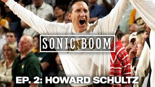 Where Did Howard Schultz Go Wrong? | Sonic Boom Video Extras | The Ringer