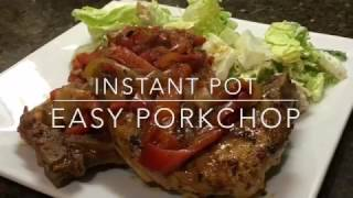 Instant pot Easy pork chops
