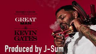 Kevin Gates -Great Man (Official Instrumental) | Produced by J-Sum