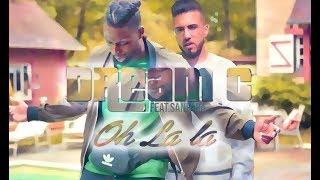 Dream C feat Sanfara - Oh la la (clip officiel)