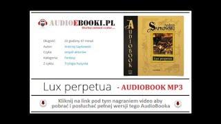 LUX PERPETUA - Audiobook MP3 - Andrzej Sapkowski (SuperProdukcja).