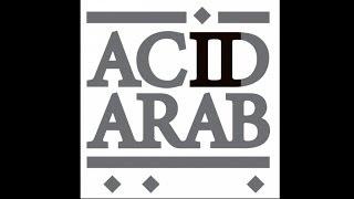 Acid Arab - Sidi Gouja