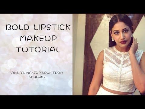 Anika Makeup Ishqbaaz-Anika Makeup,Hairstyle Tutorial Ishqbaaz/Bold Lipstick Makeup Tutorial