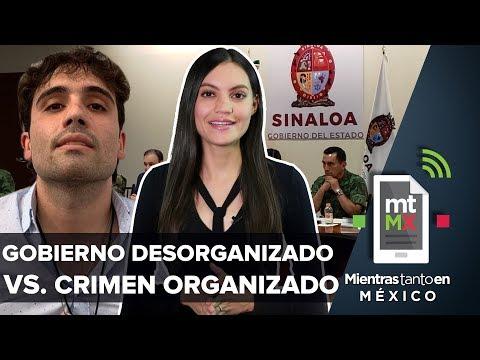 El día que el Cártel de Sinaloa doblegó al gobierno | Mientras Tanto en México