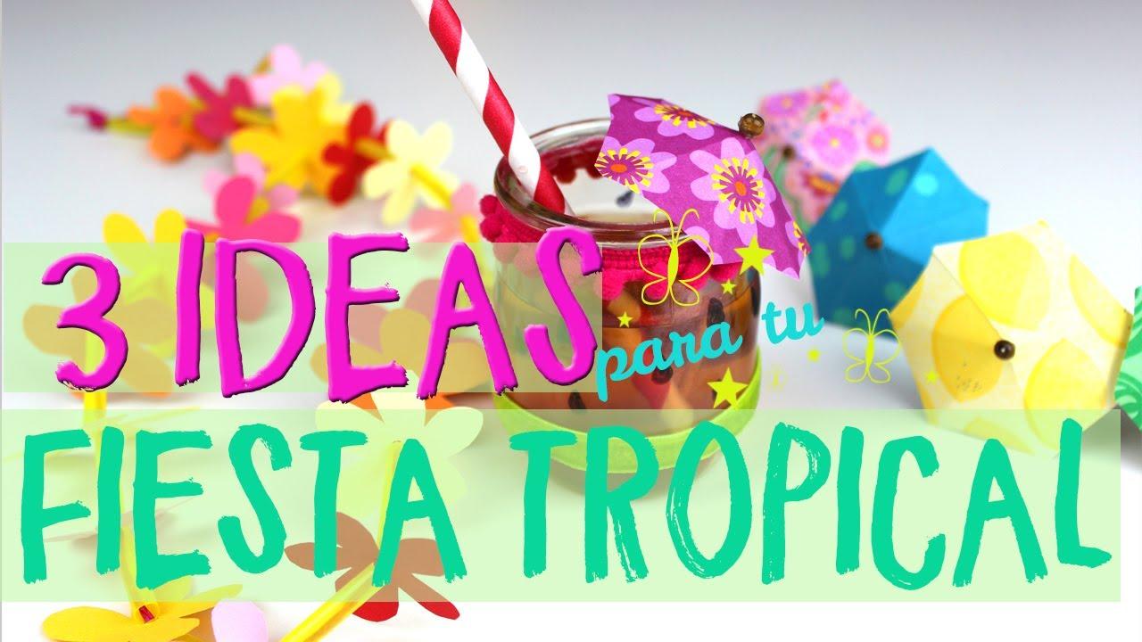 3 ideas de decoraci n para fiestas tropicales youtube for Decoracion verano para jardin infantil