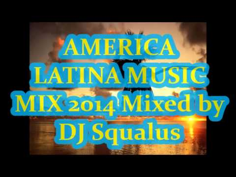 Best Latin Dance Music ★Summer Party 2014★ - Mixed by DJ Squalus