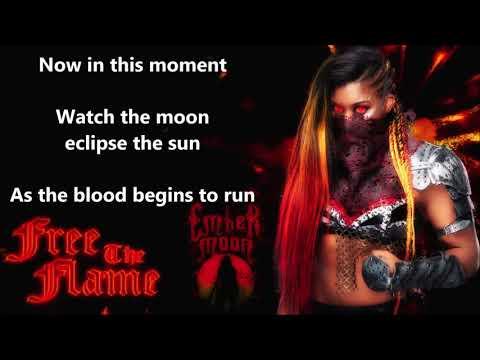 Ember Moon WWE Theme - Free The Flame (lyrics)