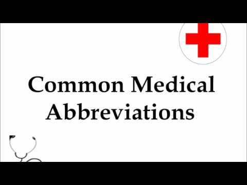 Common Medical Abbreviations and Terms (and some favorites