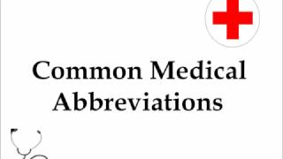 Common Medical Abbreviations and Terms (and some favorites)