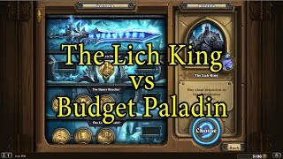 Hearthstone: The Lich King with a Budget Paladin Deck