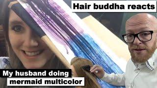 Mermaid multicolor hair - Hair Buddha reaction \u0026 hair tips