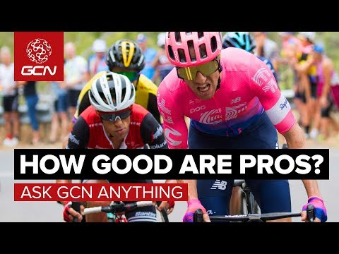 Just How Good Are Professional Bike Riders? | Ask GCN Anything