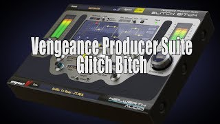 Vengeance Producer Suite - GlitchBitch official product video
