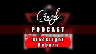 Crash Podcast || Ft. BlackLight Reborn || CrashStone 2156