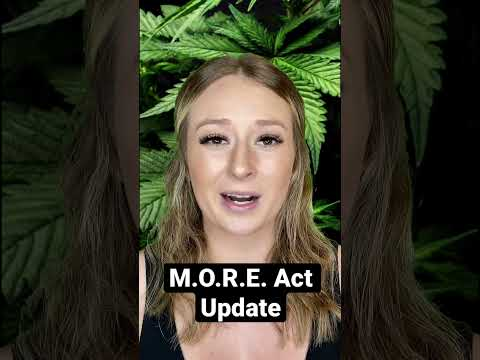 Cannabis News: MORE Act Update