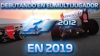 DEBUTANDO EN F1 2012 ONLINE EN 2019 - RubenMF
