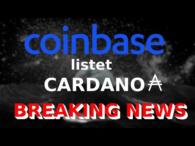 COINBASE listet CARDANO | ADA Neuer Bullrun?