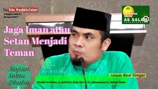 Video Jaga Iman atau Setan Jadi Teman| Ust. Rizal Siregar |Masjid As-Salam,080417 download MP3, 3GP, MP4, WEBM, AVI, FLV November 2017