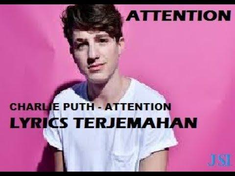 Charlie Puth - Attention Lyrics Terjemahan