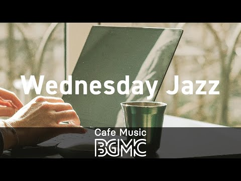 Wednesday Jazz: Coffee Shop Hip Hop Jazz - Soft Instrumental Music for Coffee Morning, Breakfast