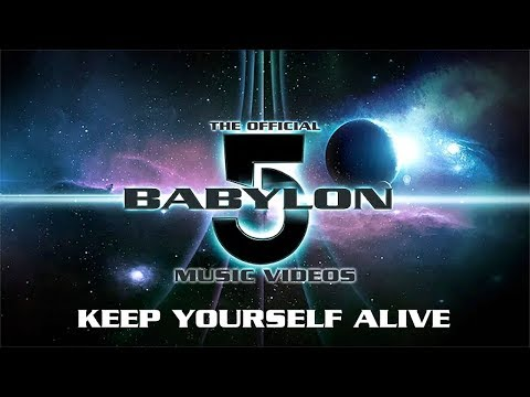 Official Babylon 5 Music Videos - Keep Yourself Alive