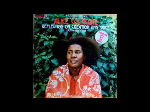 Alice Coltrane – Reflection On Creation And Space (A Five Year View), Sides Three & Two