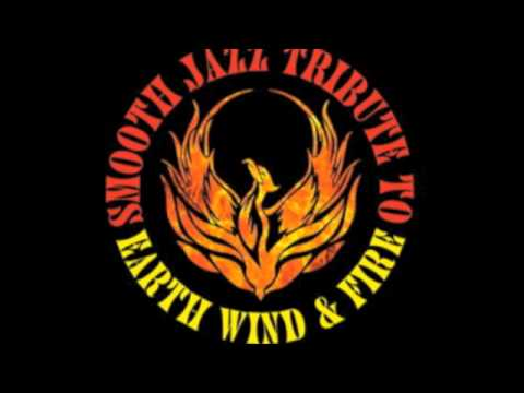 That's the Way of the World - Earth, Wind & Fire Smooth Jazz Tribute